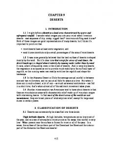 CHAPTER 9 DESERTS. 2. CLASSIFICATION OF DESERTS 2.1 Deserts can conveniently be classified into three kinds: