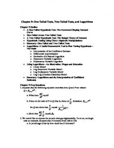 Chapter 9: One-Tailed Tests, Two-Tailed Tests, and Logarithms