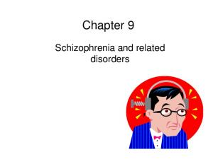 Chapter 9. Schizophrenia and related disorders