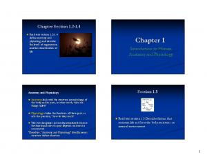 Chapter Chapter Section Introduction to Human Anatomy and Physiology. Anatomy and Physiology. Section 1.5