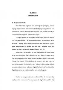CHAPTER I INTRODUCTION. One of the ways to get and have knowledge is by language, because