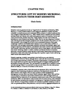 CHAPTER TWO STRUCTURES LEFT BY MODERN MICROBIAL MATS IN THEIR HOST SEDIMENTS