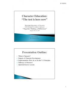 Character Education: The test is here now