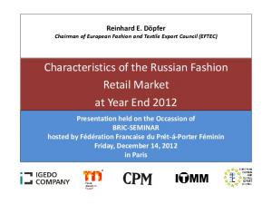 Characteristics of the Russian Fashion Retail Market at Year End 2012