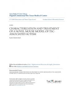 CHARACTERIZATION AND TREATMENT OF A NOVEL MOUSE MODEL OF TSC- ASSOCIATED AUTISM