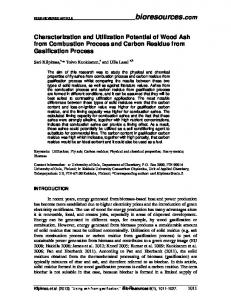 Characterization and Utilization Potential of Wood Ash from Combustion Process and Carbon Residue from Gasification Process