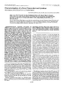 Characterization of a Novel Tumor-derived Cytokine