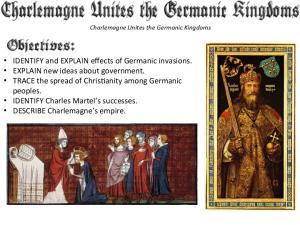Charlemagne Unites the Germanic Kingdoms