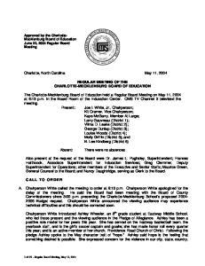 Charlotte, North Carolina May 11, 2004 REGULAR MEETING OF THE CHARLOTTE-MECKLENBURG BOARD OF EDUCATION