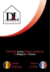 Charming luxury holiday residences in Belgium & France. Knokke Zeebrugge. Domme La Treille