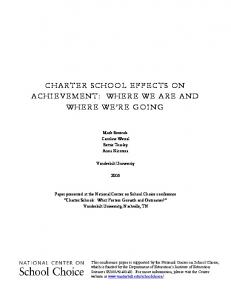 CHARTER SCHOOL EFFECTS ON ACHIEVEMENT: WHERE WE ARE AND WHERE WE RE GOING