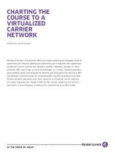 CHARTING THE COURSE TO A VIRTUALIZED CARRIER NETWORK