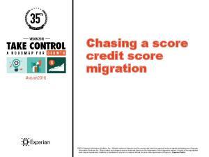 Chasing a score credit score migration