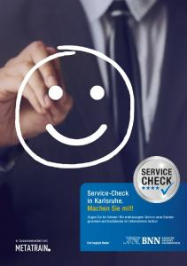 CHECK SERVICE. Service-Check in Karlsruhe. Machen Sie mit!