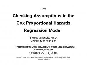 Checking Assumptions in the Cox Proportional Hazards Regression Model