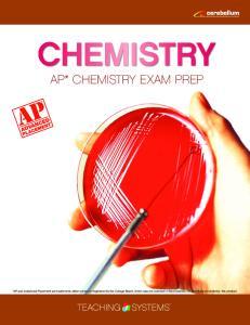 CHEMISTRY AP* CHEMISTRY EXAM PREP