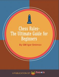 Chess Rules- The Ultimate Guide for Beginners