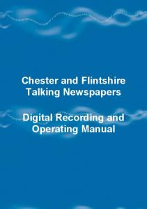 Chester and Flintshire Talking Newspapers. Digital Recording and Operating Manual