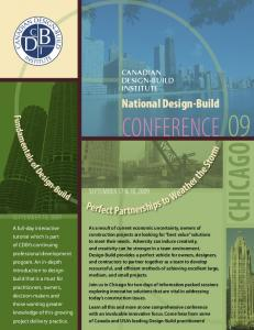 CHICAGO CONFERENCE 09. National Design-Build SEPTEMBER 17 & 18, 2009 SEPTEMBER 16, 2009 CANADIAN DESIGN-BUILD INSTITUTE