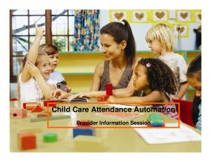 Child Care Attendance Automation Provider Information Session