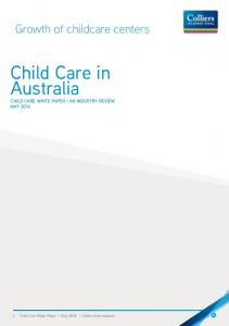 Child Care in Australia CHILD CARE WHITE PAPER AN INDUSTRY REVIEW MAY 2016