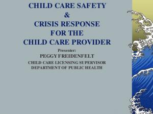 CHILD CARE SAFETY & CRISIS RESPONSE FOR THE CHILD CARE PROVIDER