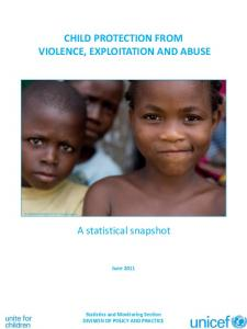 CHILD PROTECTION FROM VIOLENCE, EXPLOITATION AND ABUSE