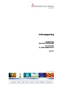 Child safeguarding. Jonathan Clay Senior Partner, BLM Manchester. m: e: