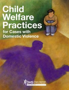 Child Welfare Practices. for Cases with Domestic Violence