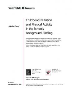 Childhood Nutrition and Physical Activity in the Schools: Background Briefing