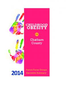 CHILDHOOD OBESITY. Chatham County Parent Focus Groups. Executive Summary