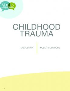 CHILDHOOD TRAUMA DISCUSSION POLICY SOLUTIONS 1