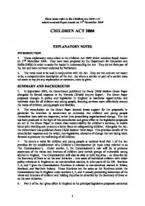 CHILDREN ACT 2004 EXPLANATORY NOTES SUMMARY AND BACKGROUND