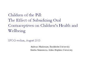 Children of the Pill: The Effect of Subsidizing Oral Contraceptives on Children s Health and Wellbeing