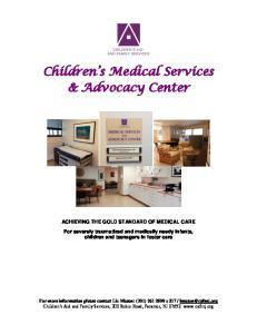 Children s Medical Services & Advocacy Center