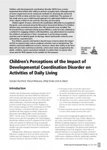 Children s Perceptions of the Impact of Developmental Coordination Disorder on Activities of Daily Living