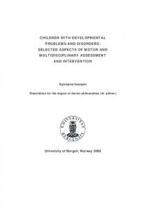 CHILDREN WITH DEVELOPMENTAL PROBLEMS AND DISORDERS: SELECTED ASPECTS OF MOTOR AND MULTIDISCIPLINARY ASSESSMENT AND INTERVENTION
