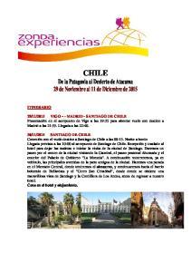 CHILE De la Patagonia al Desierto de Atacama 29 de Noviembre al 11 de Diciembre de 2015