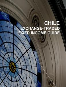 CHILE EXCHANGE-TRADED FIXED INCOME GUIDE