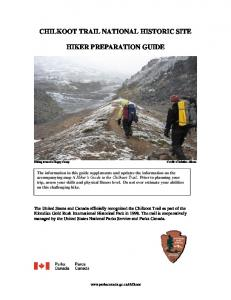 CHILKOOT TRAIL NATIONAL HISTORIC SITE HIKER PREPARATION GUIDE