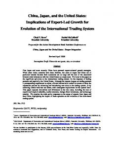 China, Japan, and the United States: Implications of Export-Led Growth for Evolution of the International Trading System