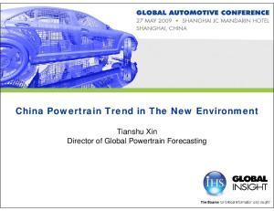 China Powertrain Trend in The New Environment. Tianshu Xin Director of Global Powertrain Forecasting