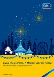 China Theme Parks: A Magical Journey Ahead. Since the Opening of Shanghai Disney Resort