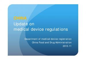 CHINA Update on medical device regulations. Department of medical device registration China Food and Drug Administration