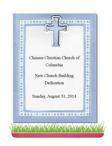 Chinese Christian Church of Columbia. New Church Building Dedication