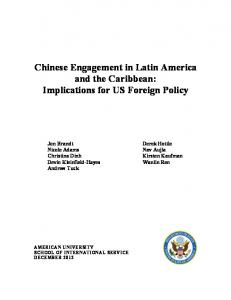Chinese Engagement in Latin America and the Caribbean: Implications for US Foreign Policy. Andrew Tuck