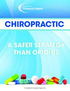 CHIROPRACTIC A SAFER STRATEGY THAN OPIOIDS