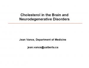 Cholesterol in the Brain and Neurodegenerative Disorders