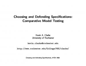 Choosing and Defending Specifications: Comparative Model Testing