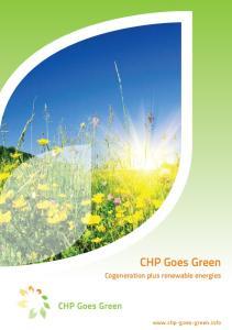 CHP Goes Green. Cogeneration plus renewable energies